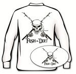 White 'Fish or Die' Long Sleeve Fishing T-Shirt