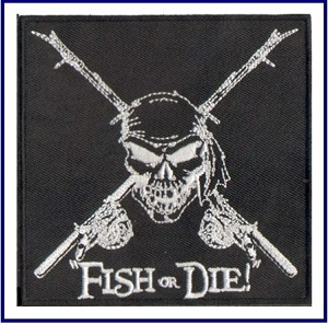 'FISH OR DIE!' PATCH